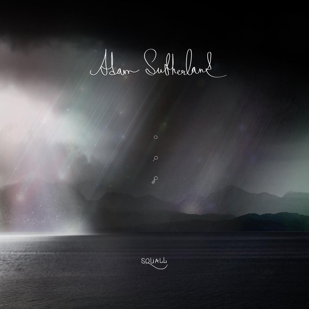 Adam Sutherland – Squall