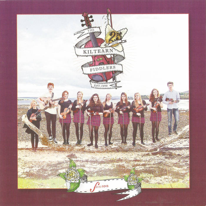 25 Years of the Kiltearn Fiddles