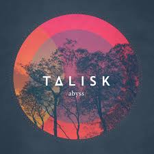 Talisk – Abyss