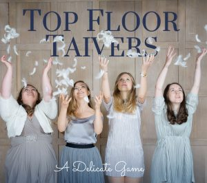 Top Floor Taivers – A Delicate Game