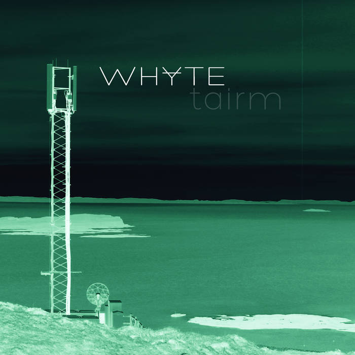 Whyte - Tairm